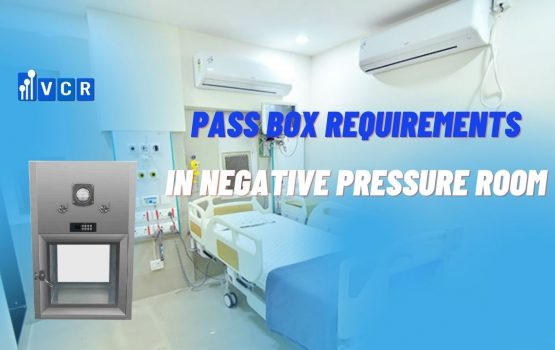 Pass Box Requirements In Negative Pressure Clean Room