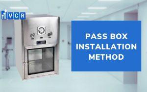Pass Box Installation Method